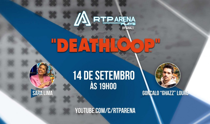 RTP Arena Plays Deathloop Sara Lima